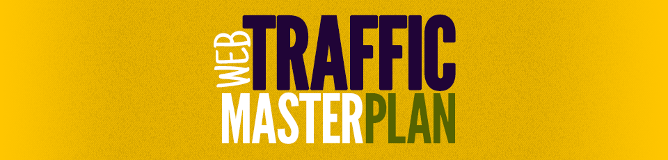 Web Traffic Masterplan